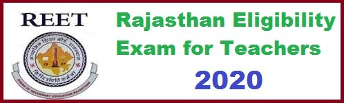 REET 2020 Notification, Online Application Form, Syllabus