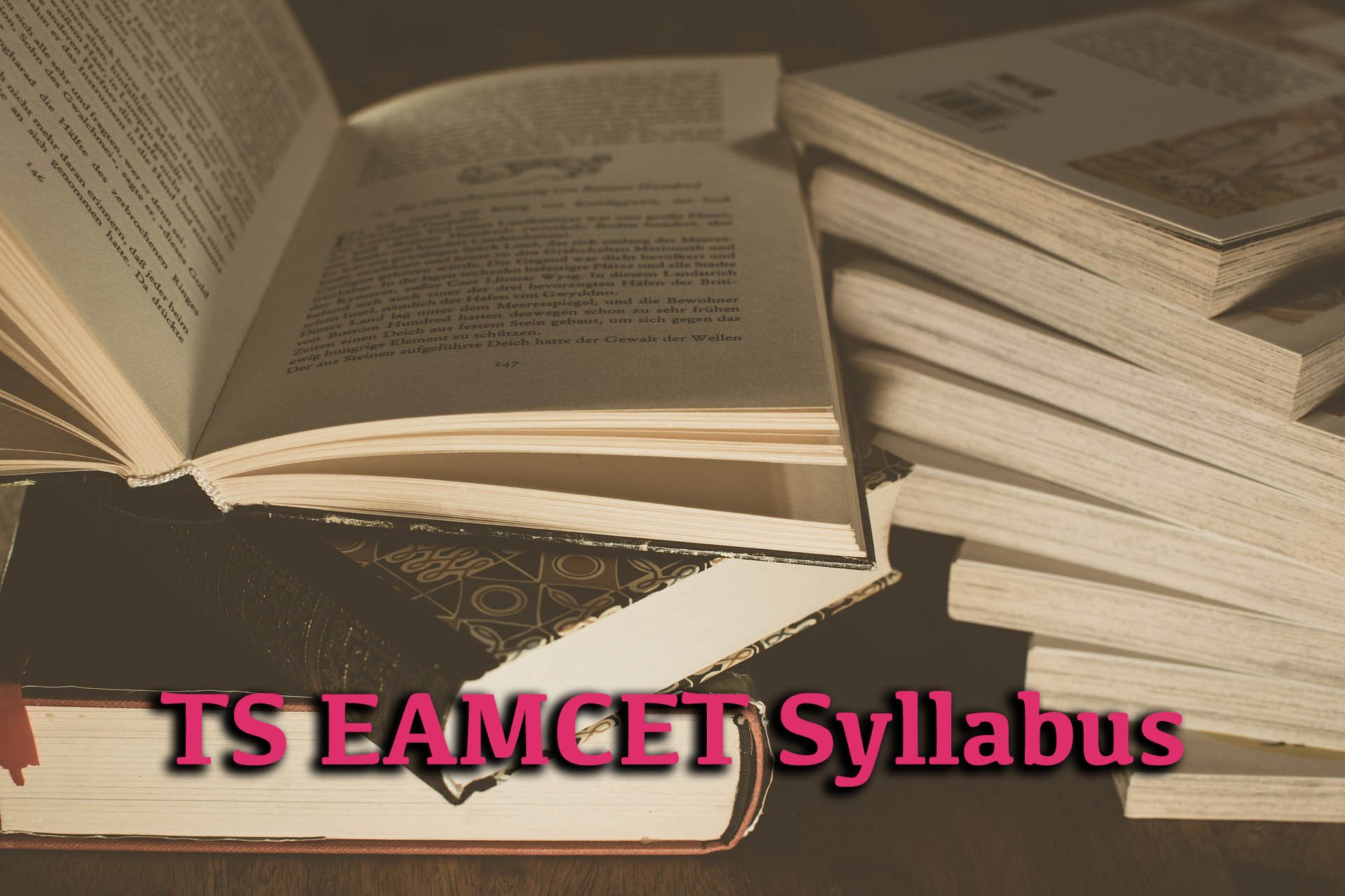 TS EAMCET 2020 - Application form, Exam date,Fee payment, Eligibility, Syllabus And Pattern