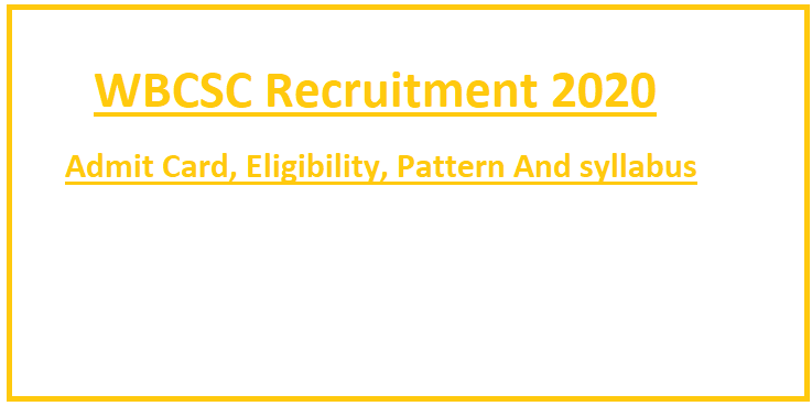 WEBCSC Admit Card 2020 Download