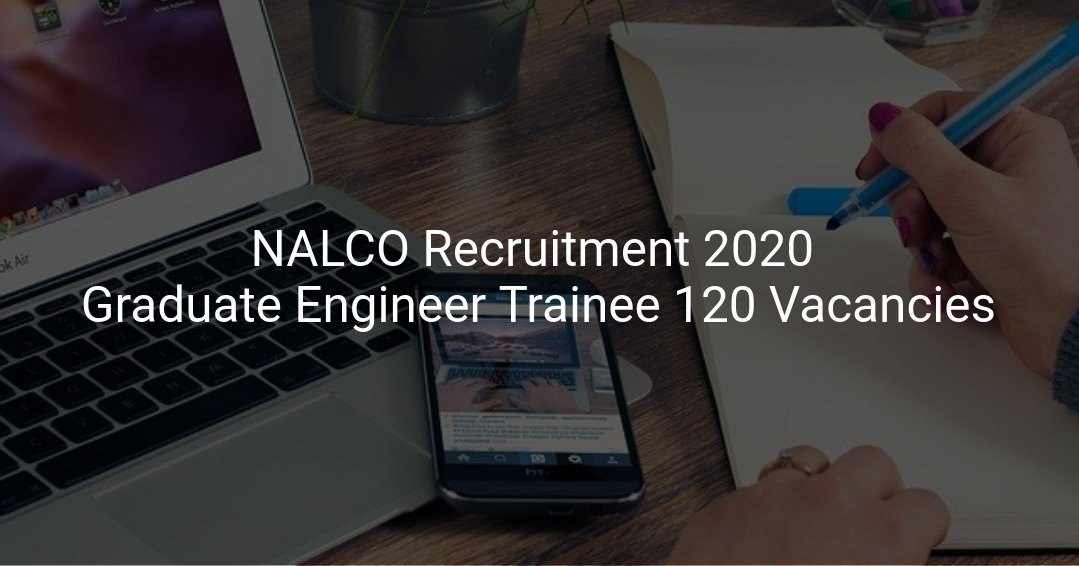 NALCO Recruitment 2020 - Apply Online