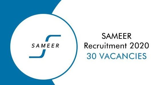 SAMEER Recruitment 2020 Apply Online for 30 Scientist C & B Posts