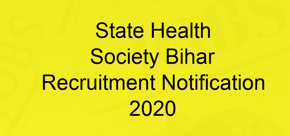 SHS Bihar Recruitment 2020 - Apply Online for 935 ANM, Psychologist & Other Posts