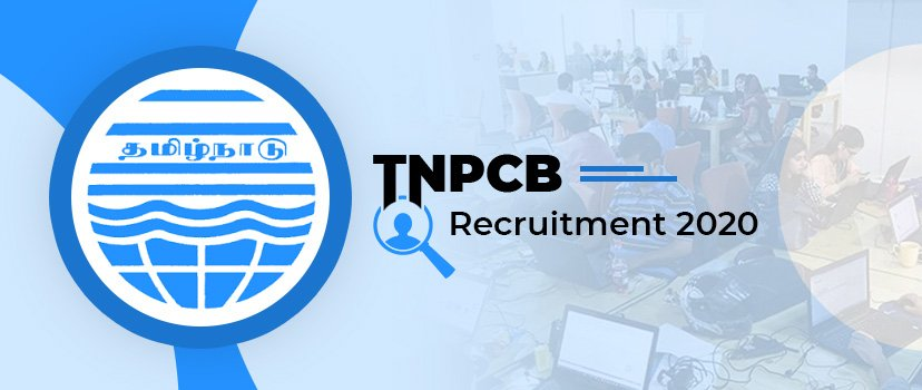 TNPCB Recruitment 2020 Apply Online for 242 posts