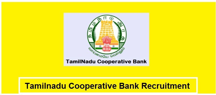 Tamilnadu Cooperative Bank Recruitment 2020 - 2087 Vacancies